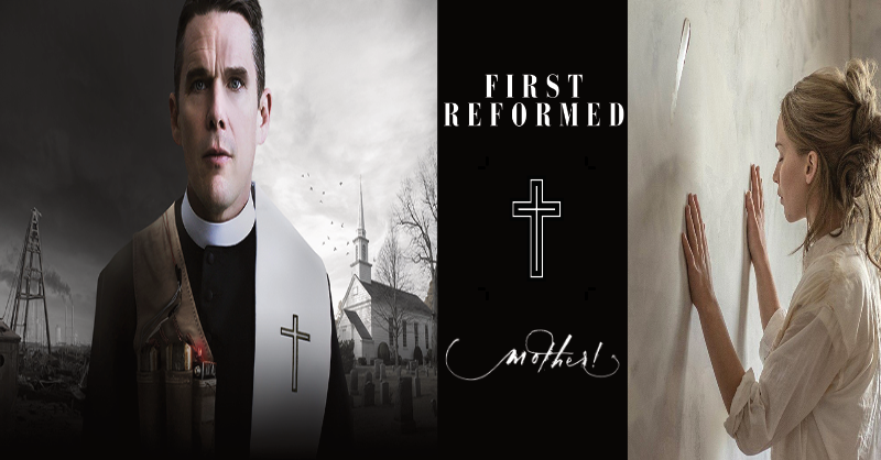 Earth, Eden, and Doom: The Eco-Anxiety Driven Horror of Mother! & First Reformed