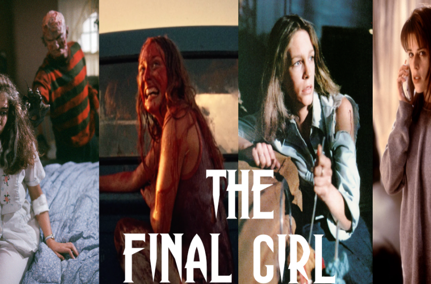 'The Final Girl' How It Started And How It Changed Over Time